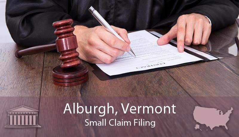 Alburgh, Vermont Small Claim Filing