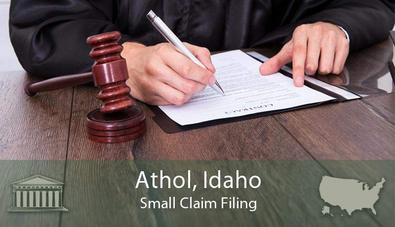 Athol, Idaho Small Claim Filing