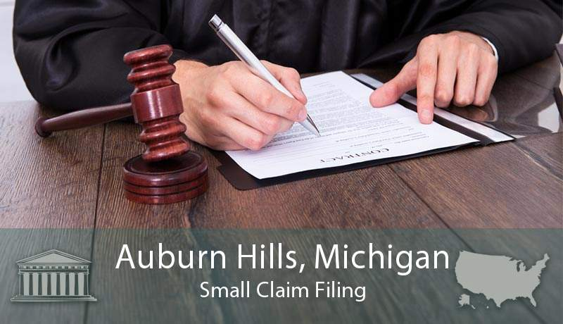 Auburn Hills, Michigan Small Claim Filing