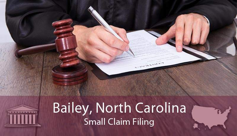 Bailey, North Carolina Small Claim Filing