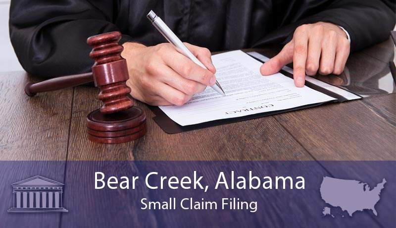 Bear Creek, Alabama Small Claim Filing