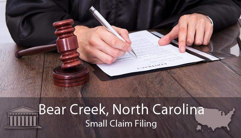 Bear Creek, North Carolina Small Claim Filing
