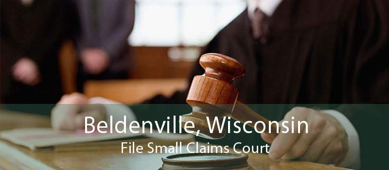 Beldenville, Wisconsin File Small Claims Court