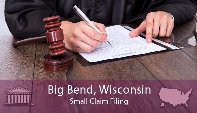 Big Bend, Wisconsin Small Claim Filing