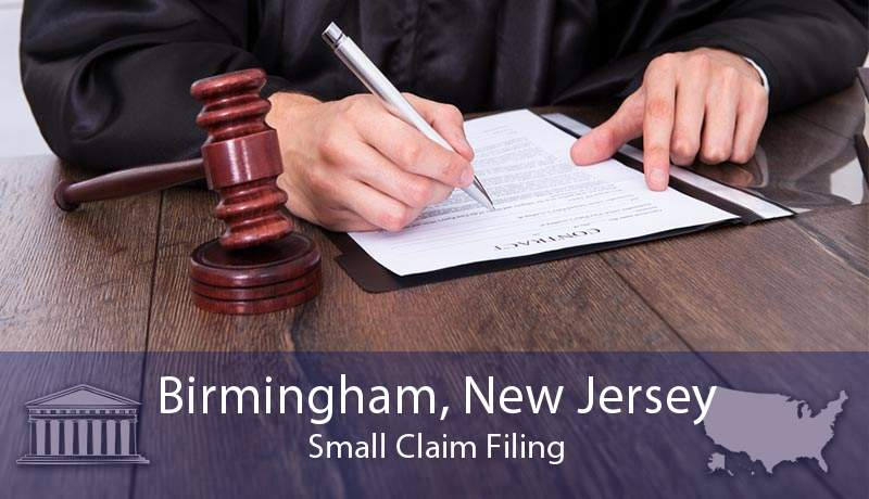 Birmingham, New Jersey Small Claim Filing