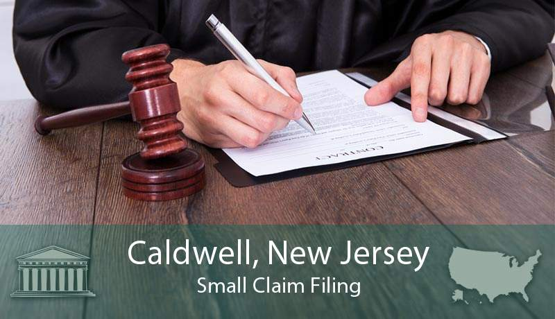 Caldwell, New Jersey Small Claim Filing