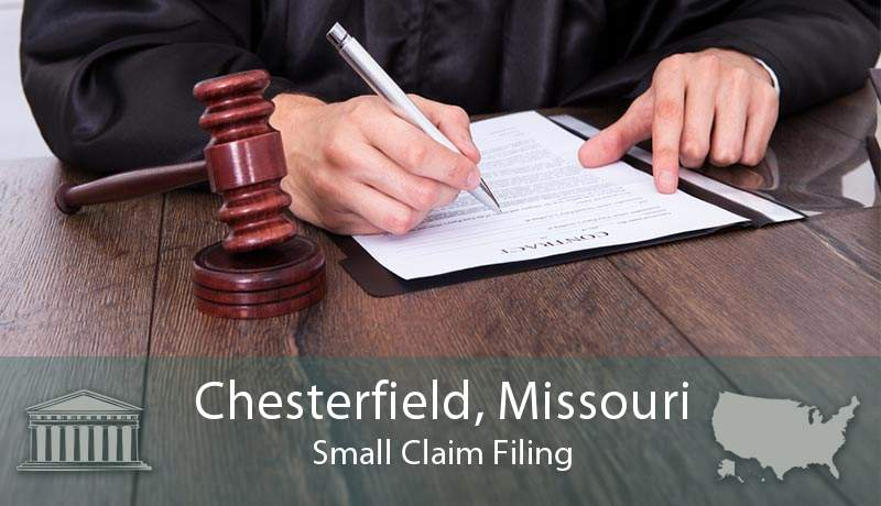 Chesterfield, Missouri Small Claim Filing