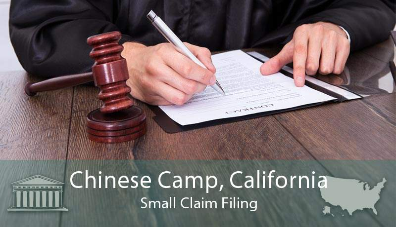 Chinese Camp, California Small Claim Filing