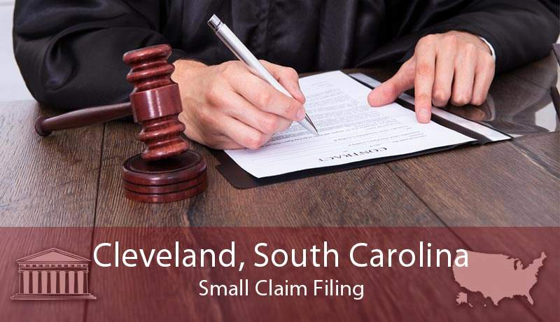 Cleveland, South Carolina Small Claim Filing