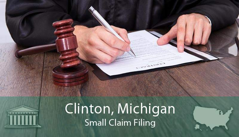 Clinton, Michigan Small Claim Filing