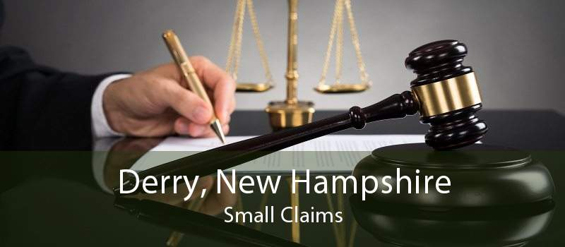 Derry, New Hampshire Small Claims