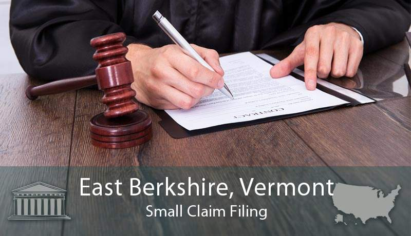 East Berkshire, Vermont Small Claim Filing