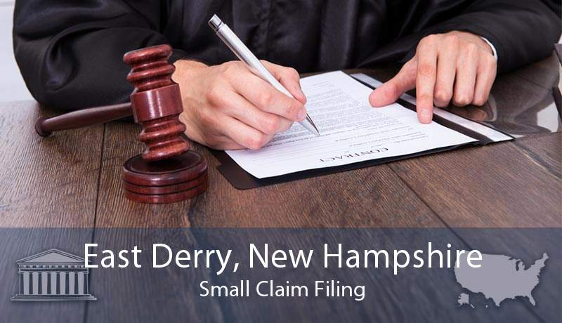East Derry, New Hampshire Small Claim Filing