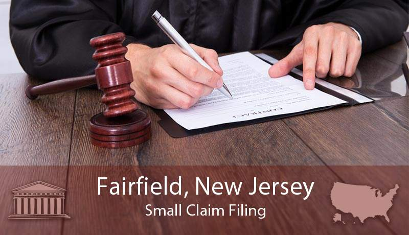 Fairfield, New Jersey Small Claim Filing