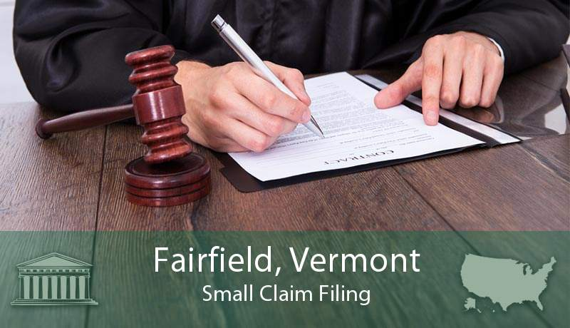 Fairfield, Vermont Small Claim Filing