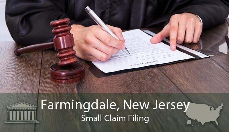 Farmingdale, New Jersey Small Claim Filing