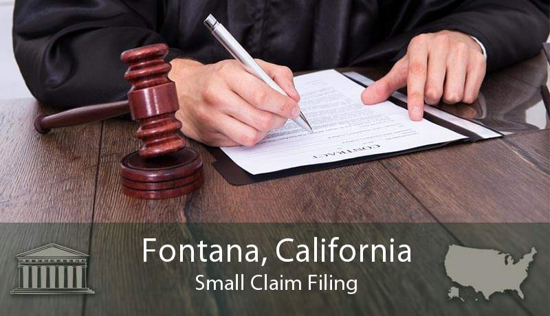 Fontana, California Small Claim Filing