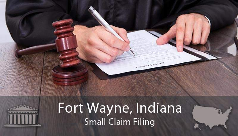 Fort Wayne, Indiana Small Claim Filing