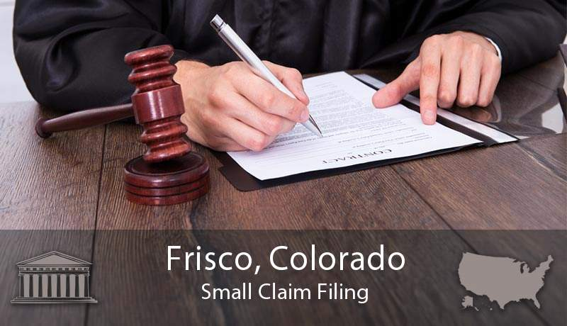 Frisco, Colorado Small Claim Filing