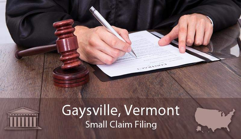 Gaysville, Vermont Small Claim Filing