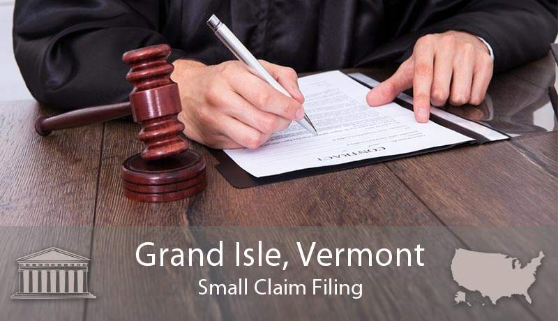 Grand Isle, Vermont Small Claim Filing
