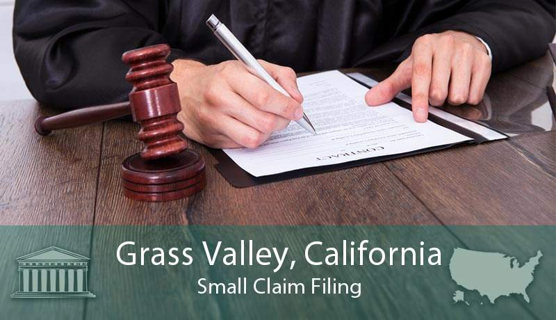 Grass Valley, California Small Claim Filing