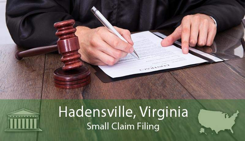 Hadensville, Virginia Small Claim Filing