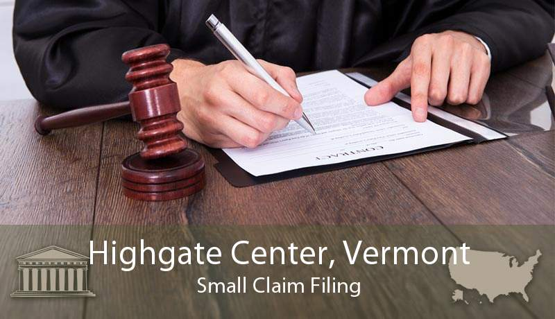 Highgate Center, Vermont Small Claim Filing