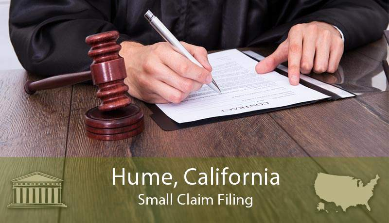 Hume, California Small Claim Filing
