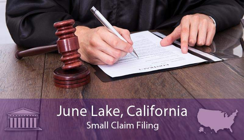 June Lake, California Small Claim Filing