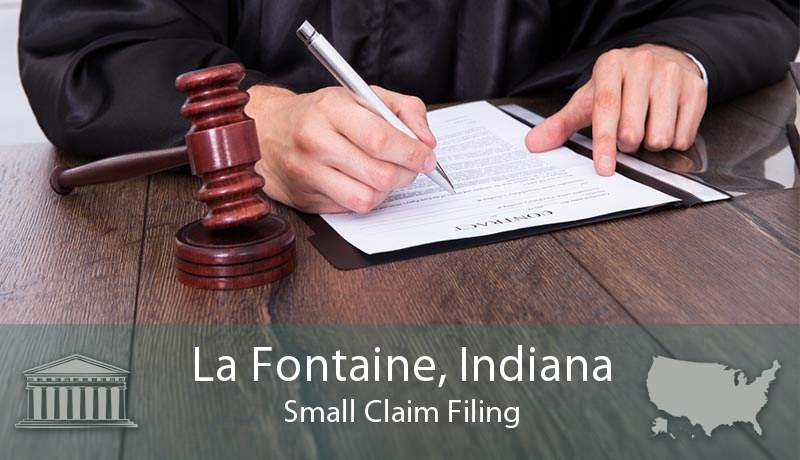 La Fontaine, Indiana Small Claim Filing
