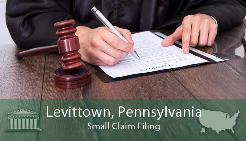 Levittown, Pennsylvania Small Claim Filing