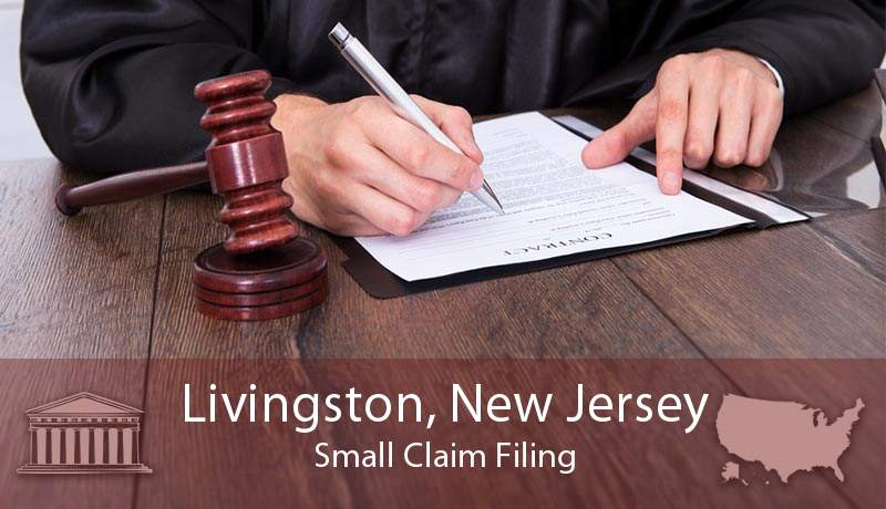 Livingston, New Jersey Small Claim Filing