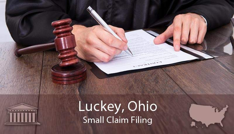 Luckey, Ohio Small Claim Filing