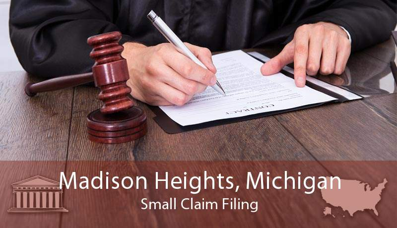 Madison Heights, Michigan Small Claim Filing