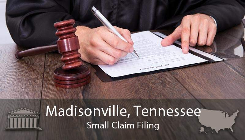 Madisonville, Tennessee Small Claim Filing