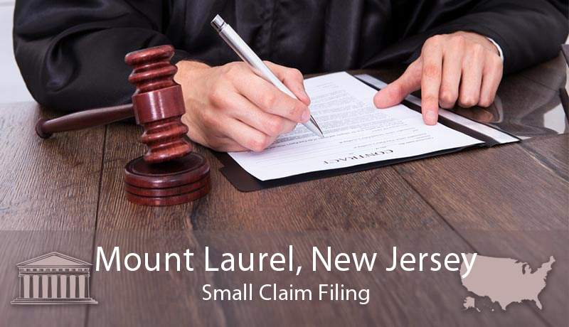 Mount Laurel, New Jersey Small Claim Filing
