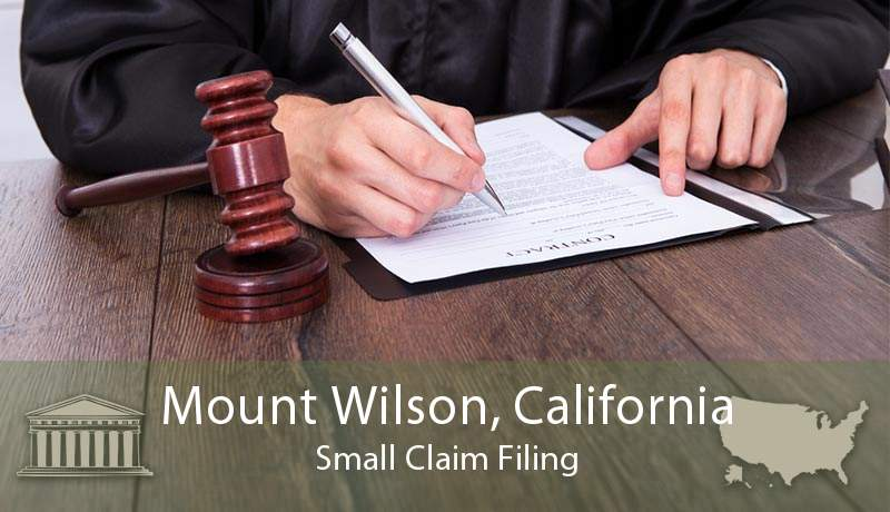 Mount Wilson, California Small Claim Filing
