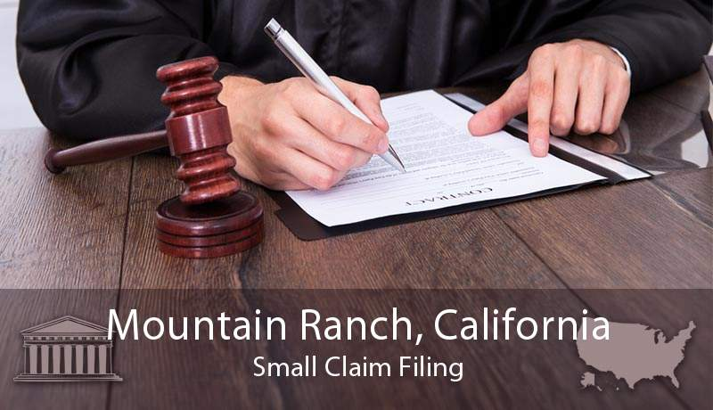 Mountain Ranch, California Small Claim Filing
