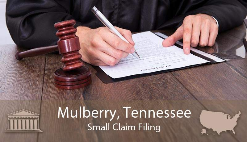Mulberry, Tennessee Small Claim Filing