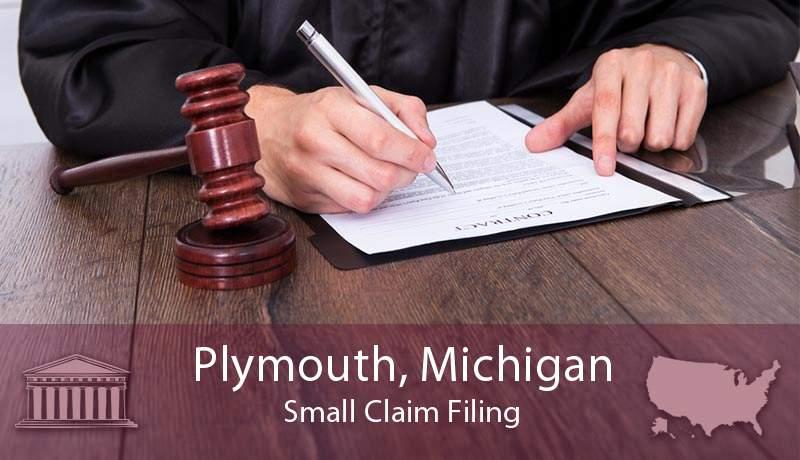 Plymouth, Michigan Small Claim Filing