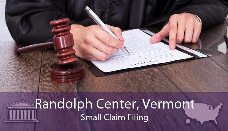 Randolph Center, Vermont Small Claim Filing