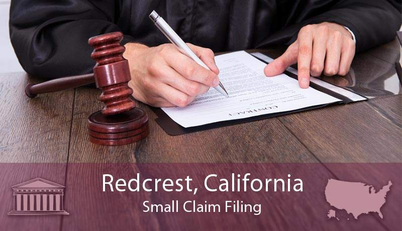 Redcrest, California Small Claim Filing