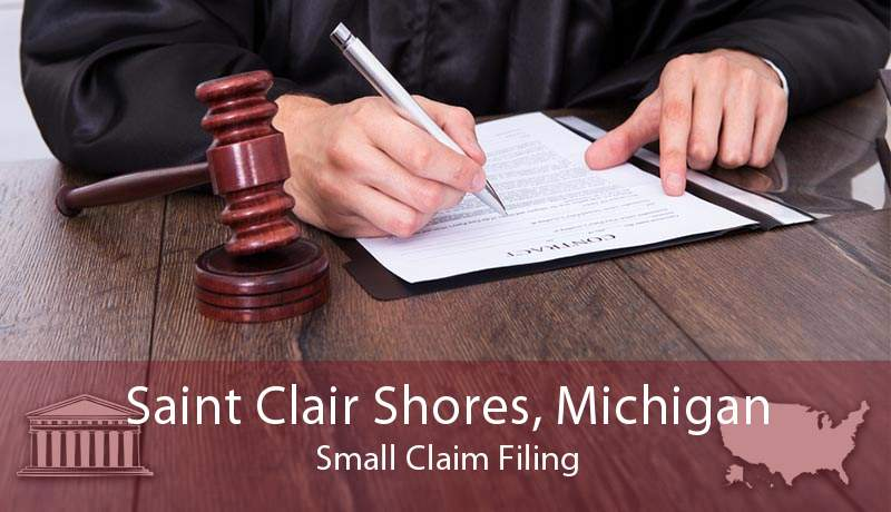 Saint Clair Shores, Michigan Small Claim Filing