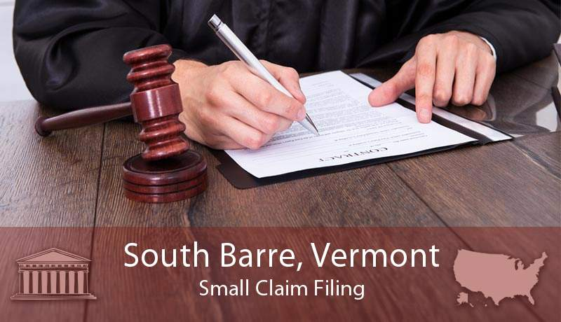 South Barre, Vermont Small Claim Filing
