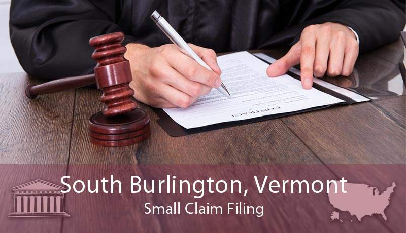 South Burlington, Vermont Small Claim Filing
