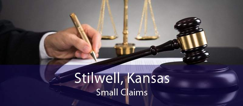 Stilwell, Kansas Small Claims