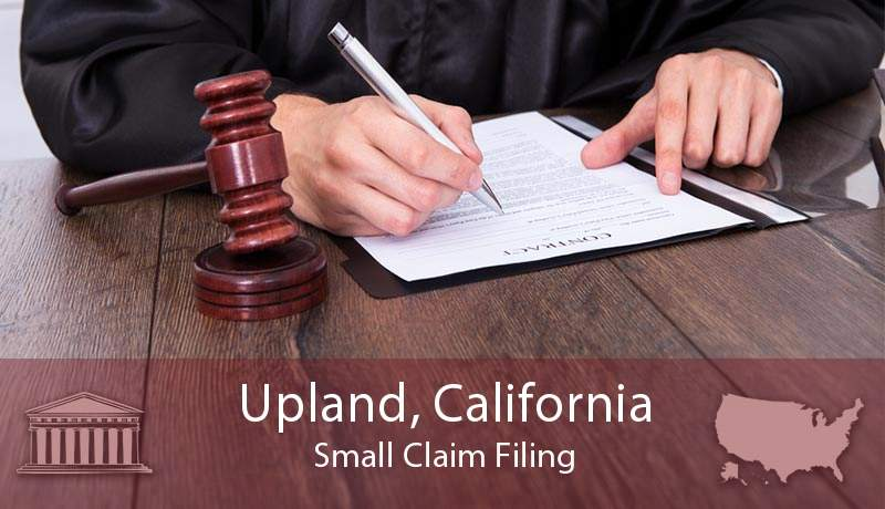 Upland, California Small Claim Filing