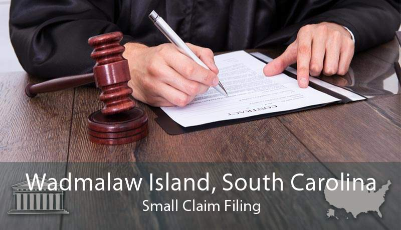 Wadmalaw Island, South Carolina Small Claim Filing