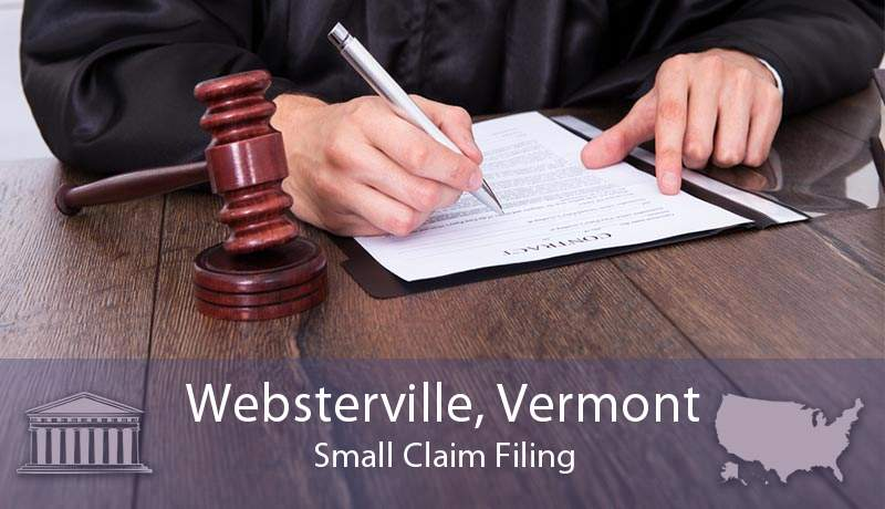 Websterville, Vermont Small Claim Filing